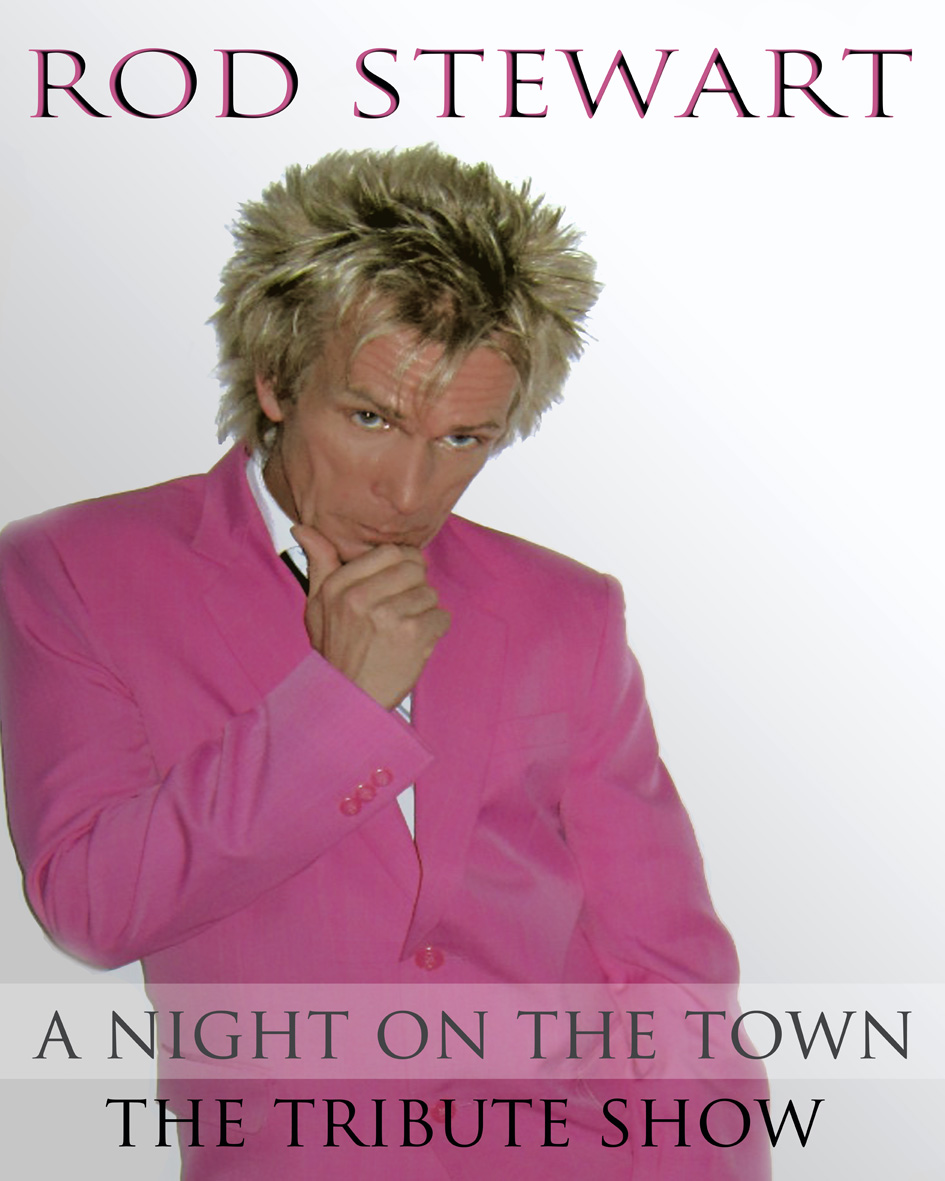 Rod Stewart Tribute Acts Tribute Act
